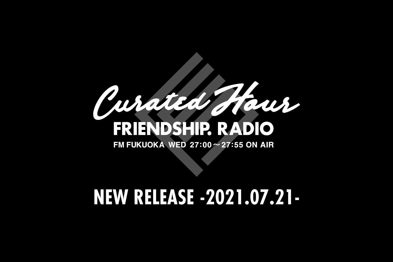 FRIENDSHIP.の最新楽曲を紹介!Wez Atlas・アツキタケトモ・優河ほか全12作品 -2021.07.21-