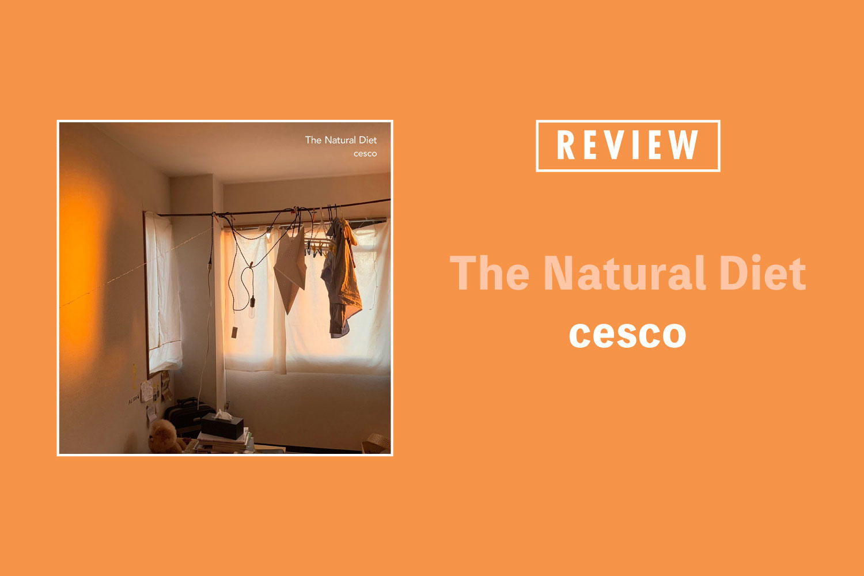 cesco「The Natural Diet」──あらゆるインディミュージックをまとう、底しれぬチャーム