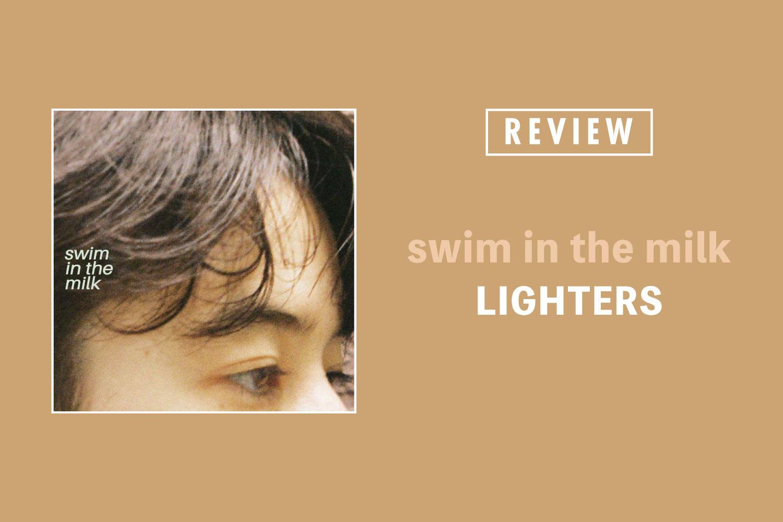 """LIGHTERS「swim in the milk」──'90sインディー色も鮮やかな""""青春後期""""のサウンドトラック"""