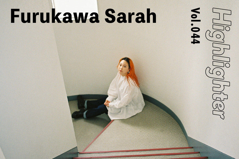 -Highlighter Vol.044-「Furukawa Sarah」