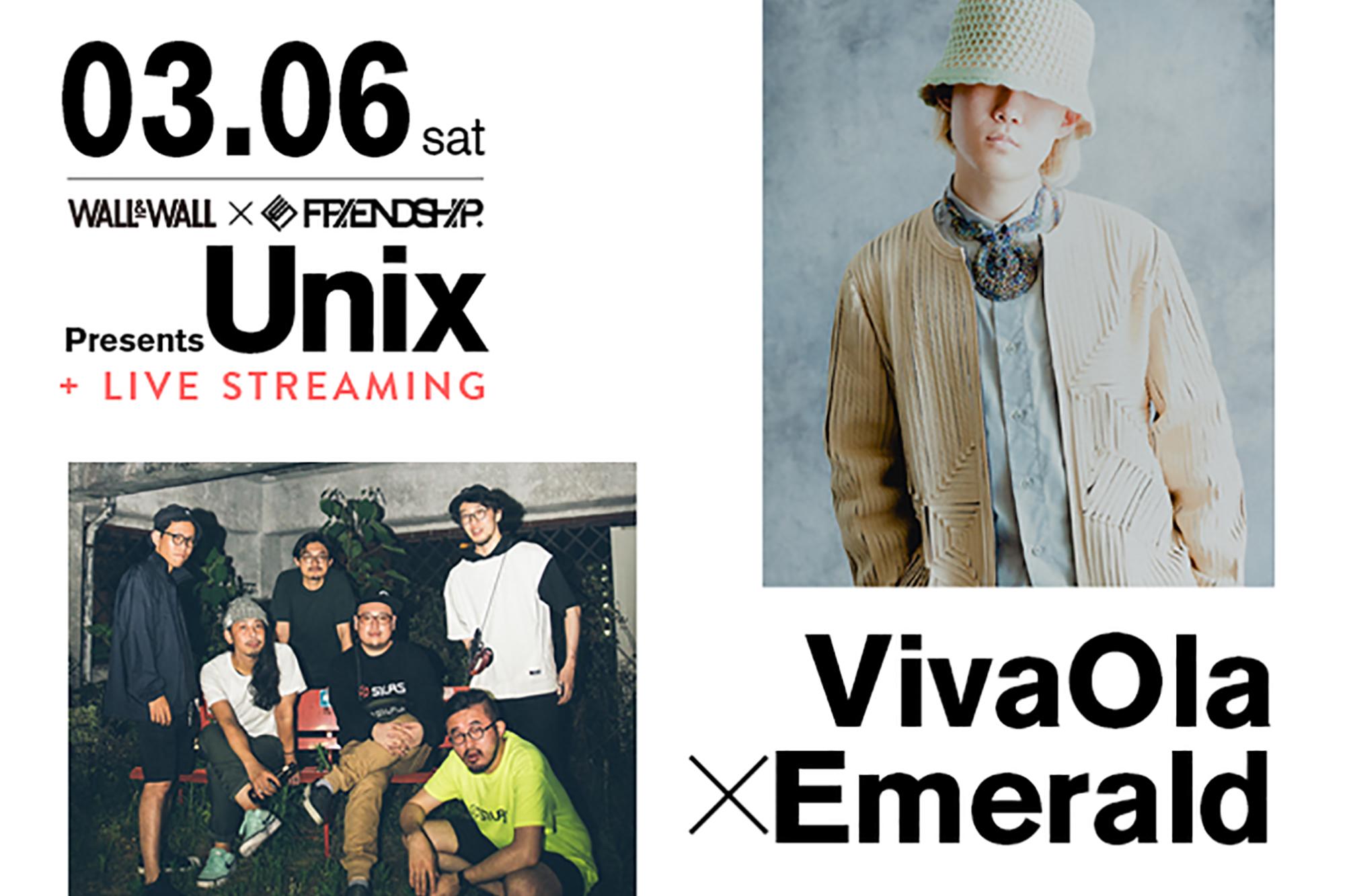 WALL&WALLとFRIENDSHIP.共同企画「Unix」開催発表!初回は3/6にEmeraldとVivaOlaの2マンライブ開催決定!