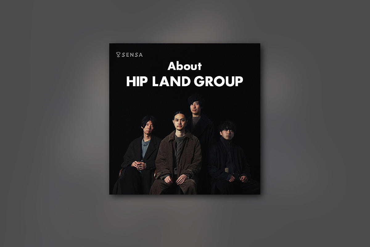 About HIP LAND GROUP -2019.06-