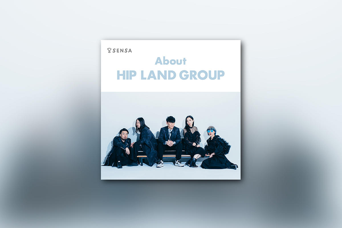 About HIP LAND GROUP -2019.07-