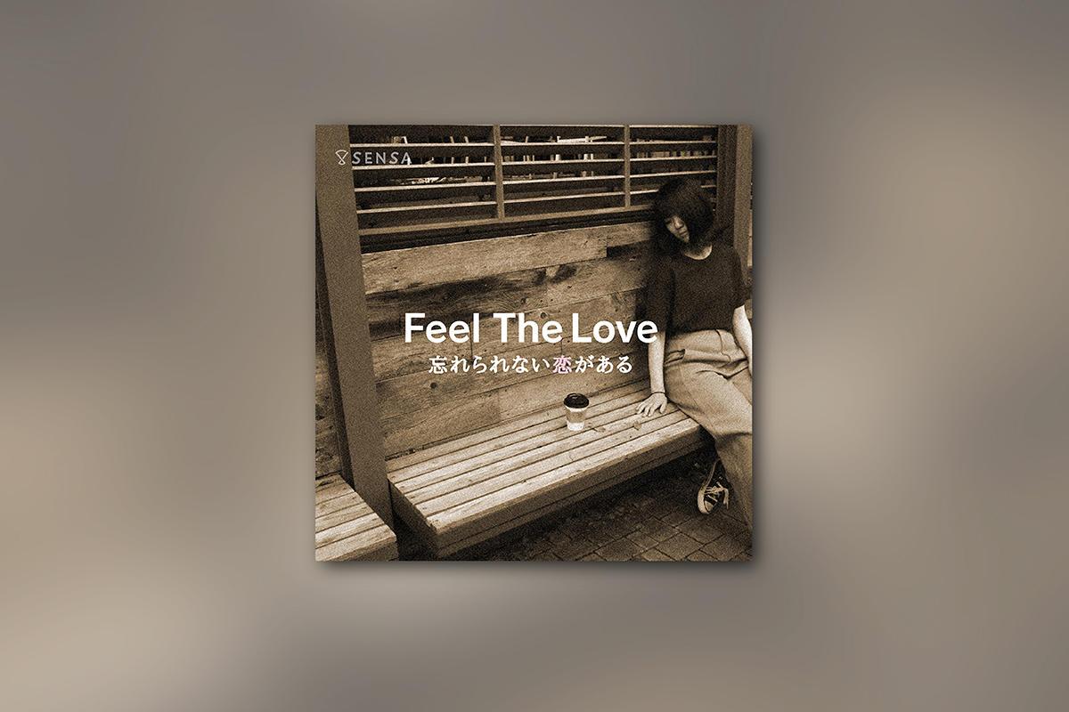 Feel The Love〜忘れられない恋がある〜